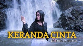 KERANDA CINTA - COVER By ESHELLA OFFICIAL