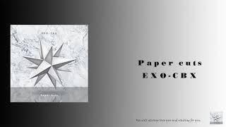 [30min] EXO-CBX - Paper cuts