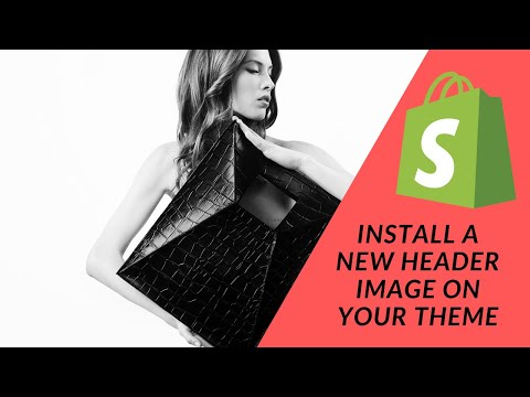 Shopify Tutorial  How To Start a Profitable eCommerce Store: Pt 4   New Theme Header image