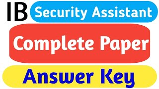 Complete Paper Analysis ! Answer Key ! IB Security Assistant Exam Analysis