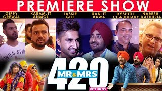 PREMIERE SHOW | Mr & Mrs 420 Returns | Ranjit Bawa| Gippy Grewal | Jassie Gill | Karamjit Anmol