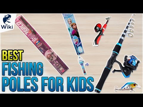 6 Best Fishing Poles For Kids 2018