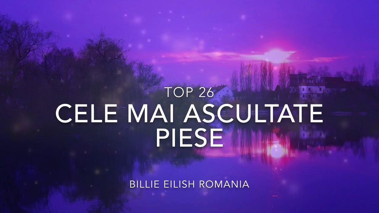 Top 26 Billie Eilish - Cele mai ascultate piese || Billie Eilish România