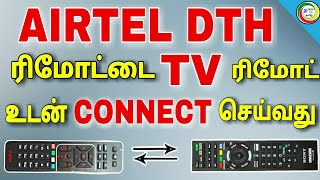 AIRTEL DTH remote connect to TV remote || for Tamil || TECH TV TAMIL