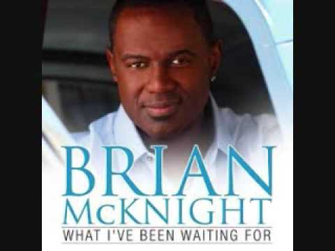 Brian McKnight: What I've Been Waiting For