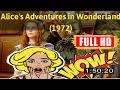 [ [BEST MEMORIES] ] No.35 @Alice's Adventures in Wonderland (1972) #The7497enhgi