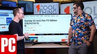 1 Cool Thing: Toshiba 55-Inch Fire TV Edition (55LF621U19)