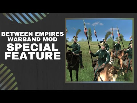 Special Feature Warband Mod Preview | ALL NEW SYSTEMS | BETWEEN EMPIRES WARBAND MOD Gameplay
