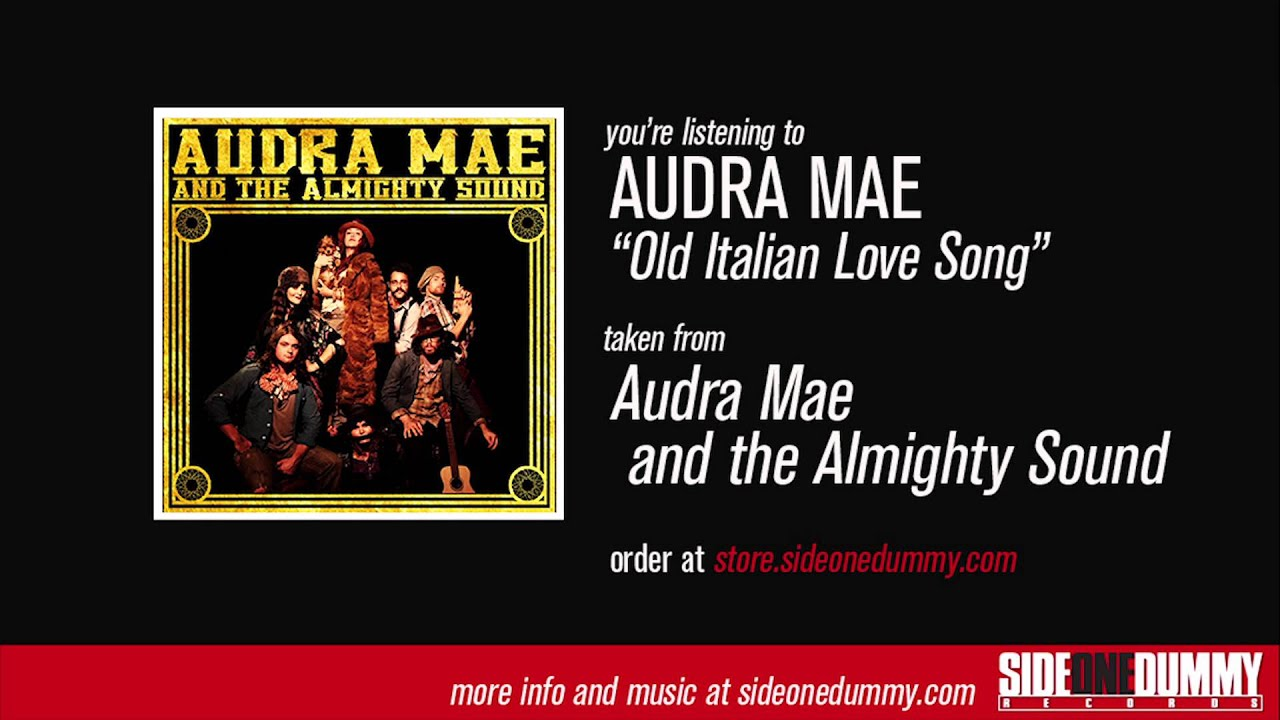 Old Italian Love Song Lyrics & Tabs by Audra Mae & The ...