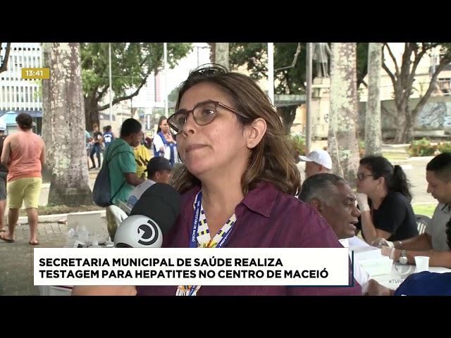 Secretaria Municipal de Saúde realiza testagem para hepatites no centro da capital