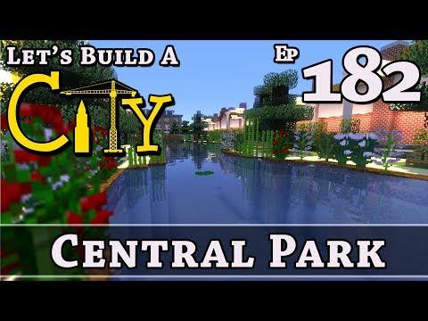 How To Build A City :: Minecraft :: Central Park :: E182