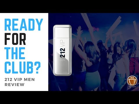 212 VIP Men Review