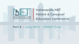 Gambar cover 08 Lung NETs and the SPINET Trial; Nagla Karim, MD, PhD, University of Cincinnati