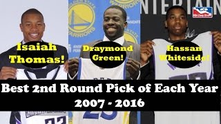 Top NBA Draft Second Round Picks Each Year 2007-2016 (Isaiah Thomas & Draymond Green!)