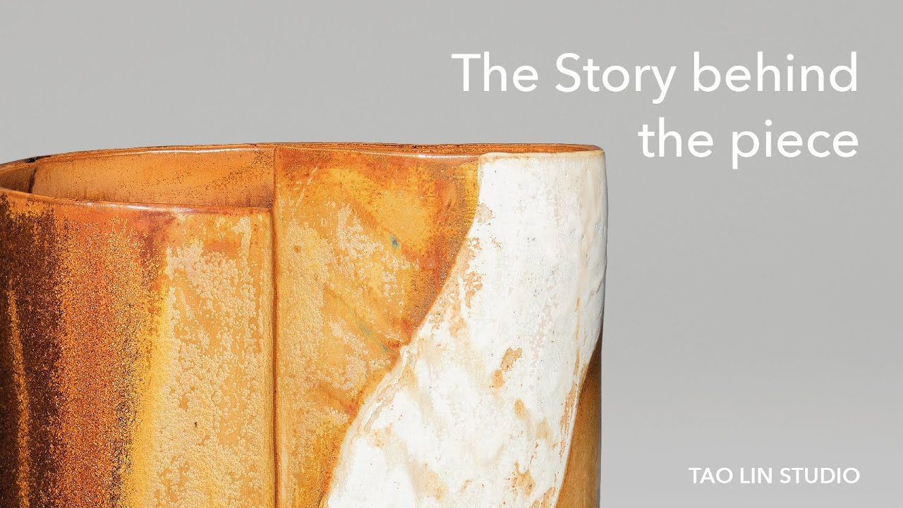 The Story behind the Piece | Tao Lin Studio
