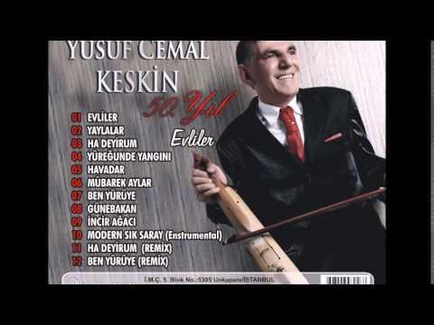 Yusuf Cemal Keskin - Ha Deyirum