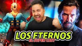¡Super Cast! KEANU REEVES en LOS ETERNOS y mucho más.