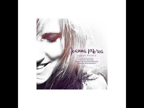 "Joanna Morea ""Crazy People"""