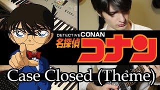 Case Closed Main Theme [Detective Conan] / Detective Conan theme song [Conan]