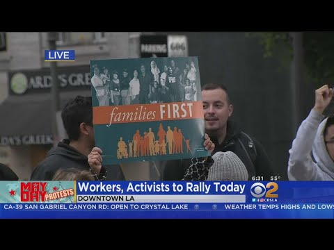 Thousands To March Through Downtown LA For May Day