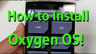 How to Install and ROOT Oxygen OS ROM on OnePlus One!