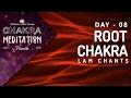 Chakra Seed Mantra Chants | ROOT CHAKRA Unblocking - 'LAM' Chanting Meditation | Extremely Powerful
