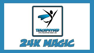 Let's Dance - 24K Magic