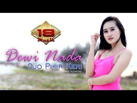dewi-nada---ojo-pikir-keri-(-official-music-video-)