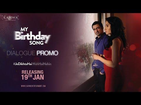 DIALOGUE PROMO | MY BIRTHDAY SONG | SANJAY...