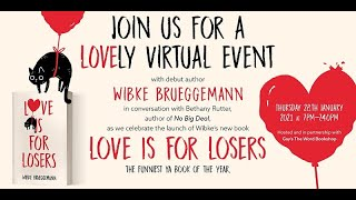 Love Is For Losers by Wibke Brueggemann / Bethany Rutter, author of Melt My Heart, 28th January 2021