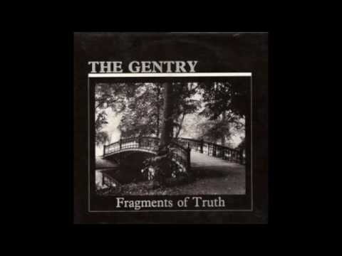 The Gentry - Fragments Of Truth (Full Album)