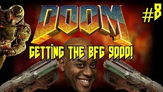 Doom 2016 | GETTING THE BFG 9000! - This Weapon Is Quite Fancy! #8