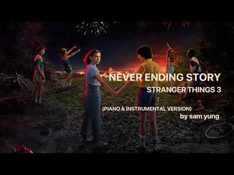 Never Ending Story - Stranger Things - (Piano & Instrumental Version) - by Sam Yung