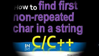 How to find and display first non-repeated character in a string in C/C++