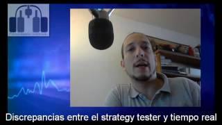 Discrepancias entre el Strategy Tester y La realidad