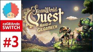 SteamWorld Quest PL #3 | Switch | Generał... Kanarek? :v [2/2]
