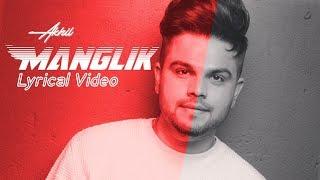 Manglik : Akhil Lyrical video || new Punjabi song 2020