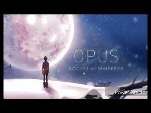 OPUS:ROCKET OF WHISPERS (靈魂之橋) BGM