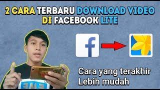 Gambar cover 2 Cara Download Video di Facebook Lite Terbaru