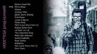 Neetesh Jung Kunwar || All Top Songs || Audio Jukebox ||   2019 Updated