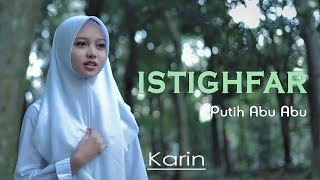Putih Abu Abu - Istighfar (Official Music Video)