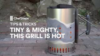 Tips & Tricks: Tiny & Mighty, This Grill Is Hot