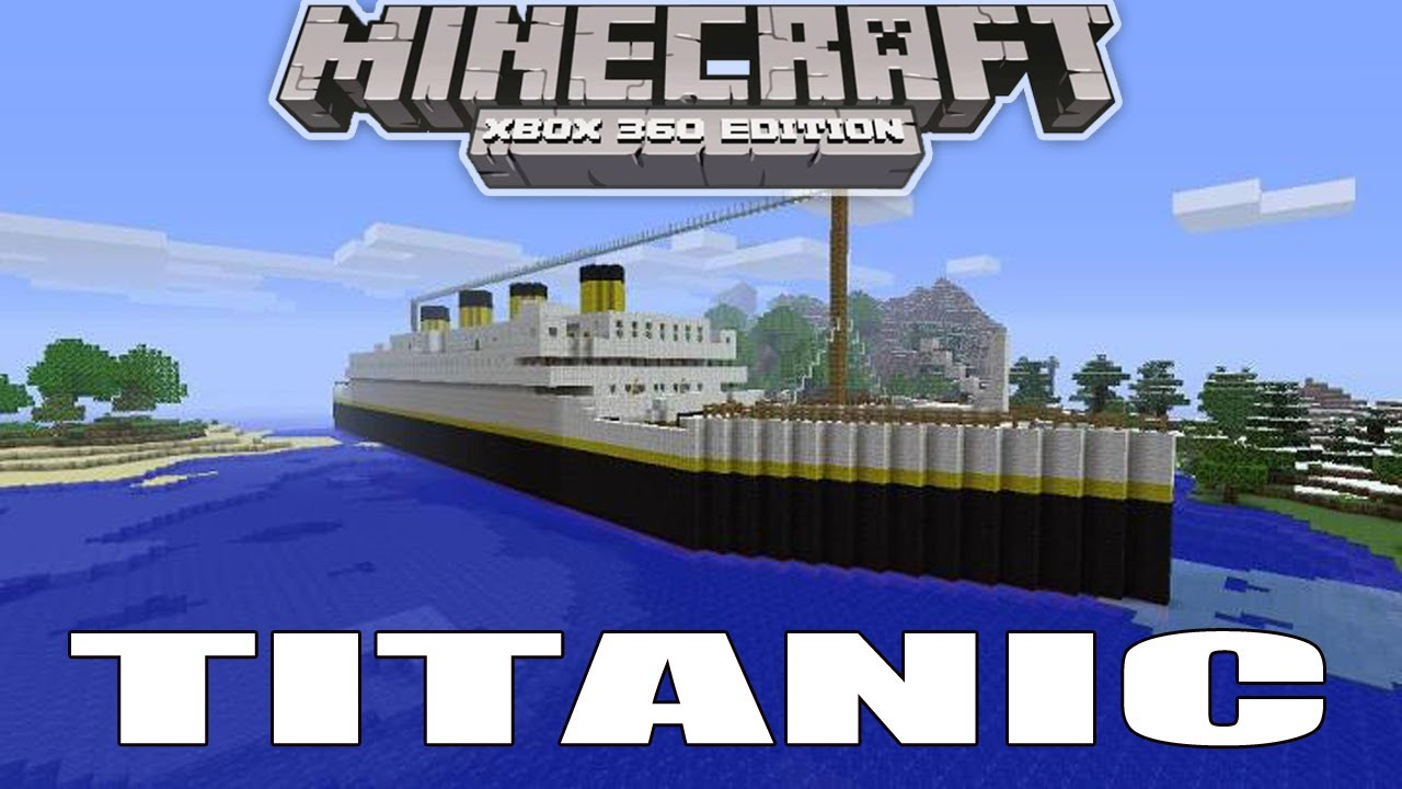 My Titanic Boat In Minecraft Xbox Edition   Download Link - YouTube