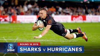 Sharks v Hurricanes | Super Rugby 2019 Rd 16 Highlights