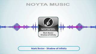Mark Bester - Shadow of Infinity