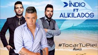 El indio Tocar tu piel  Ft Alkilados (Oficial video)