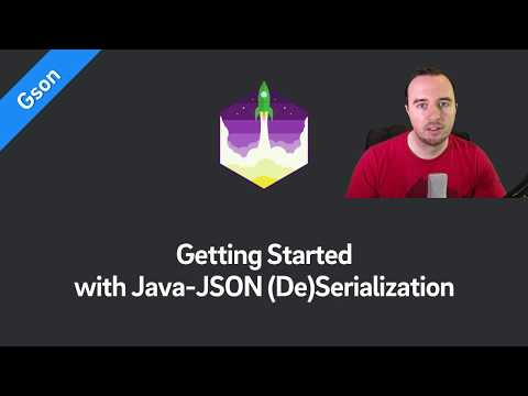Gson Tutorial — Getting Started with Java-JSON Serialization & Deserialization