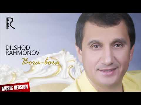 Dilshod Rahmonov - Bora