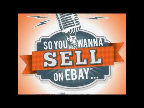 103: Dave Smith - So You Wanna Sell On eBay Podcast