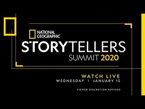 Storytellers Summit Day 1 | National Geographic